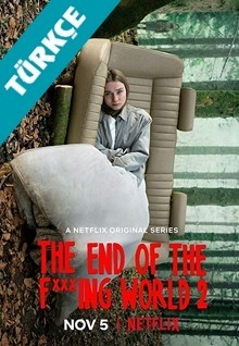 The End of the F***ing World (Türkçe Dublaj)