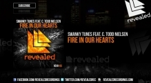 Swanky Tunes ft. C. Todd Nielsen - Fire In Our Hearts (OUT NOW!)