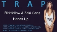 Richfellow & Zaki Carta - Hands Up