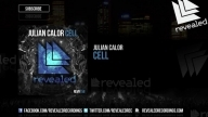 Julian Calor - Cell [OUT NOW!]