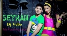 SEYRAN - My Plaything Lady - DJ VEBO REMIX 2013
