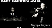 Sagopa vs 2pac - İster İstemez  2013 Remix Kamal Forever