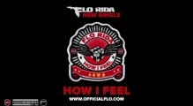 Flo Rida - How I Feel [Official Audio]