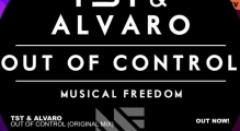 TST & Alvaro - Out Of Control (Original Mix)