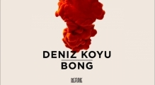 Deniz Koyu - Bong (Full Version)