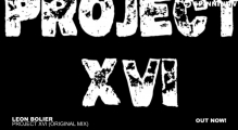 Leon Bolier - Project XVI (Original Mix)